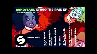 Candyland - Bring The Rain EP (OUT NOW)