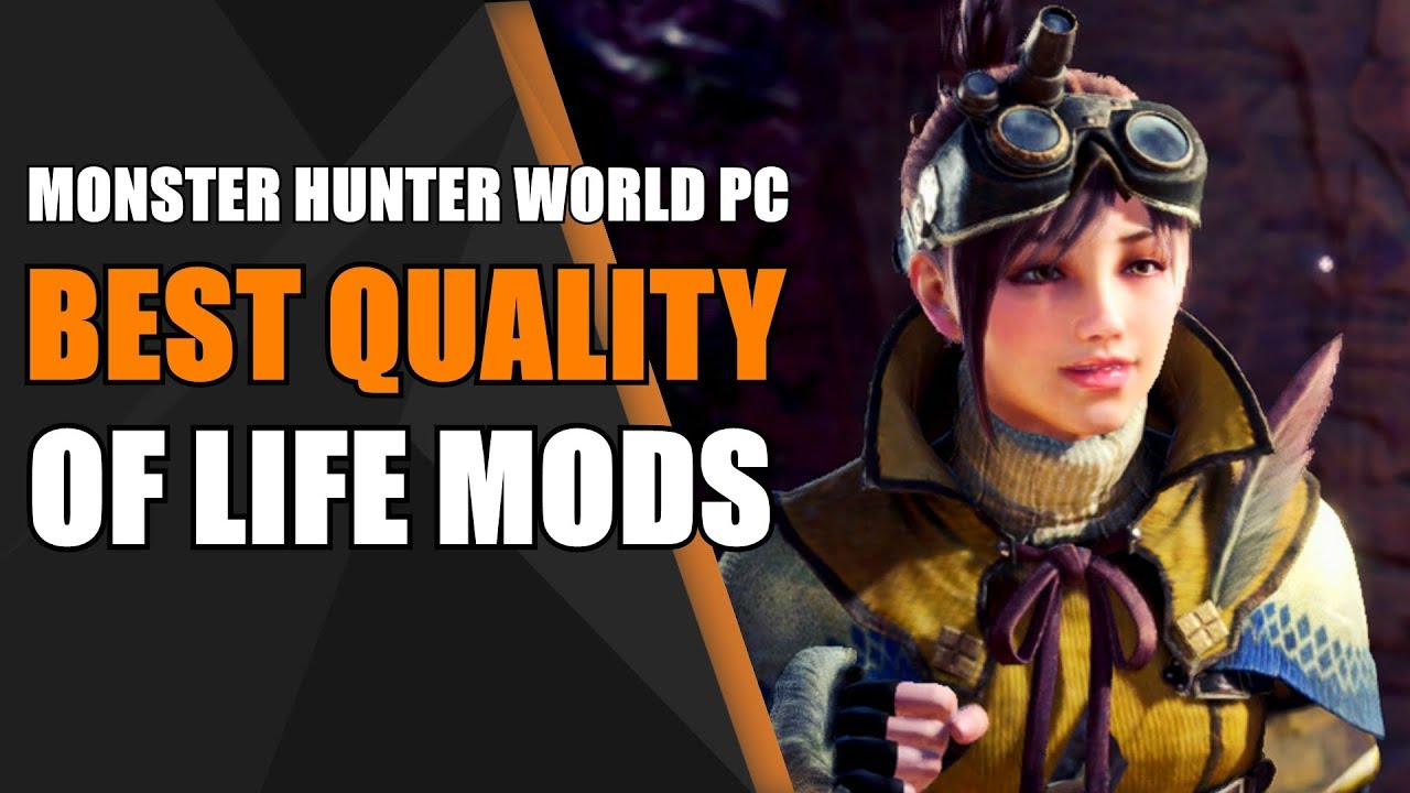 Best Quality of Life Mods - Monster Hunter World (PC)