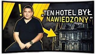 TEN HOTEL BYŁ NAWIEDZONY! - PRZERAŻAJĄCA HISTORIA BOGASA