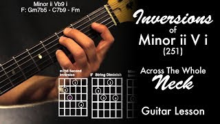 Inversions of Minor 2 5 1 (All Across the Neck!)