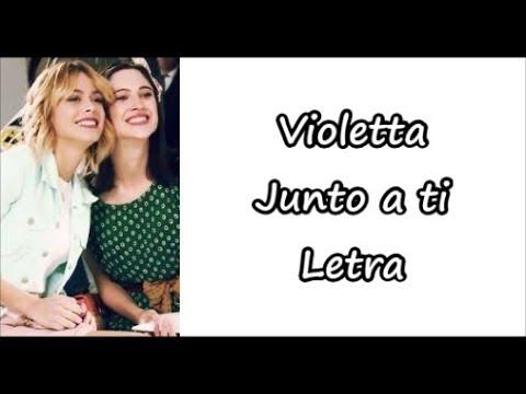 Violetta Junto A Ti Letra Youtube