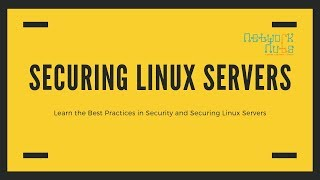 Securing Linux Servers - Best Practices & Troubleshooting Learn at Networknuts
