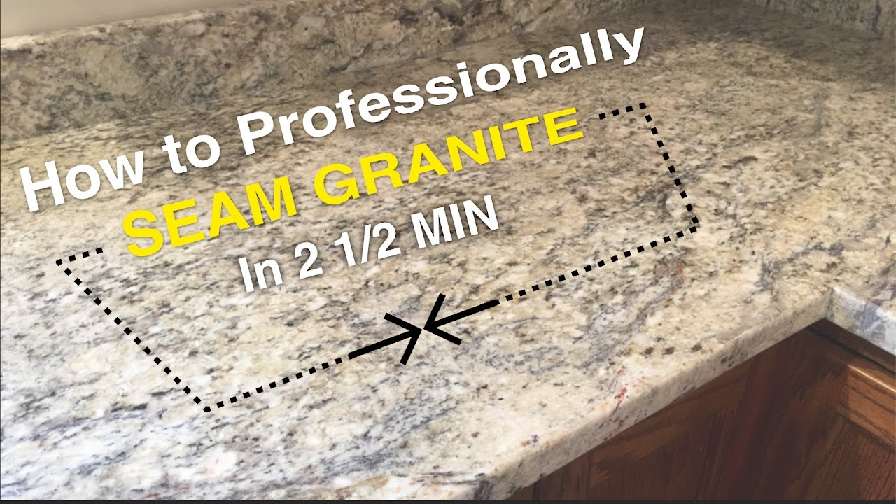 How To Seam Granite In 2 1 2min Youtube