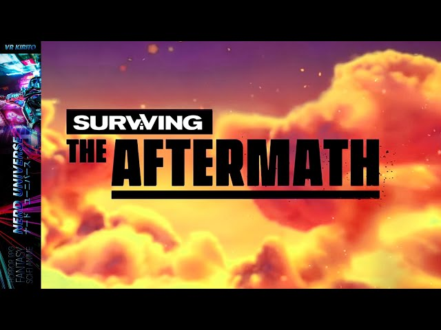 Surviving The Aftermath - Survival Strategie [Deutsch] Livestream