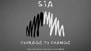 Sia - Courage To Change (1 Hour Loop)