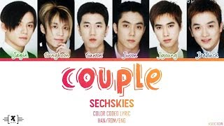 "SECHSKIES - ""Couple (커플)"" Lyrics [Color Coded Han/Rom/Eng]"