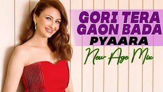 Dj Amit Saxena Gori Tera Gaon Bada Pyaara (New Age Mix)