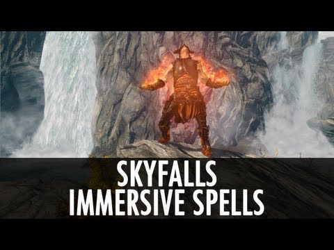 Skyrim Mods: Skyfalls 1.5 & Immersive Spells