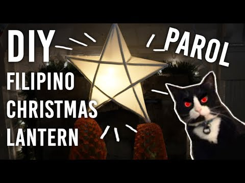 How to Make Parol : DIY : Filipino Christmas Lantern