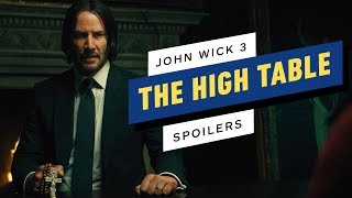 John Wick 3: What We Learned About the High Table