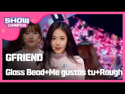 (Showchampion EP.177) GFRIEND - Glass Bead+Me gustas tu+Rough