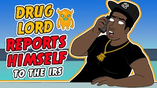 Idiot Reports Himself to the IRS
