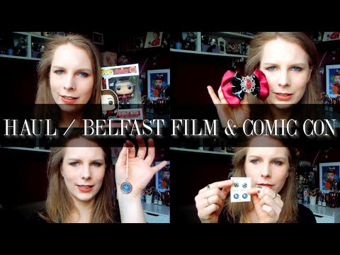 HAUL || Belfast Film And Comic Con // kazzified29