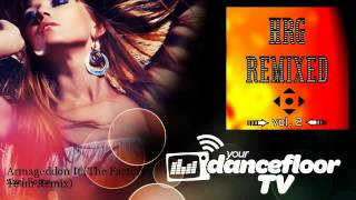 Axel Force - Armageddon It - The Factory Team Remix - YourDancefloorTV