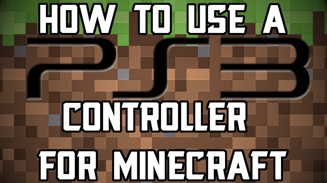 how to play minecraft with a ps3 controller on windows 10