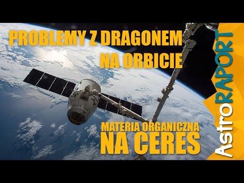 Materia organiczna na Ceres i problemy kapsuły Dragon na orbicie - AstroRaport
