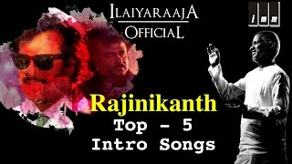 Superstar Rajinikanth Top 5 Intro Songs | Audio Jukebox | Ilaiyaraaja Official