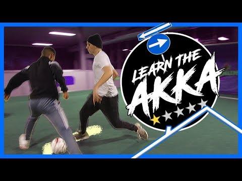 How to AKKA Tutorial  | Learn Street Football Skills