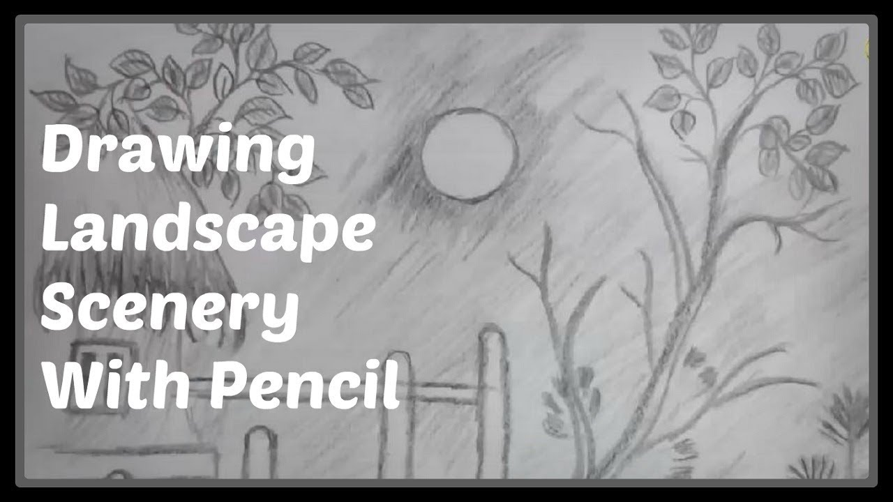 Easy pencil shading drawings watch easy landscape drawing a scenery with pencil 2
