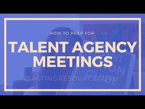 How To Prep For Talent Agent And Manager Meetings | Acting Resource Guru