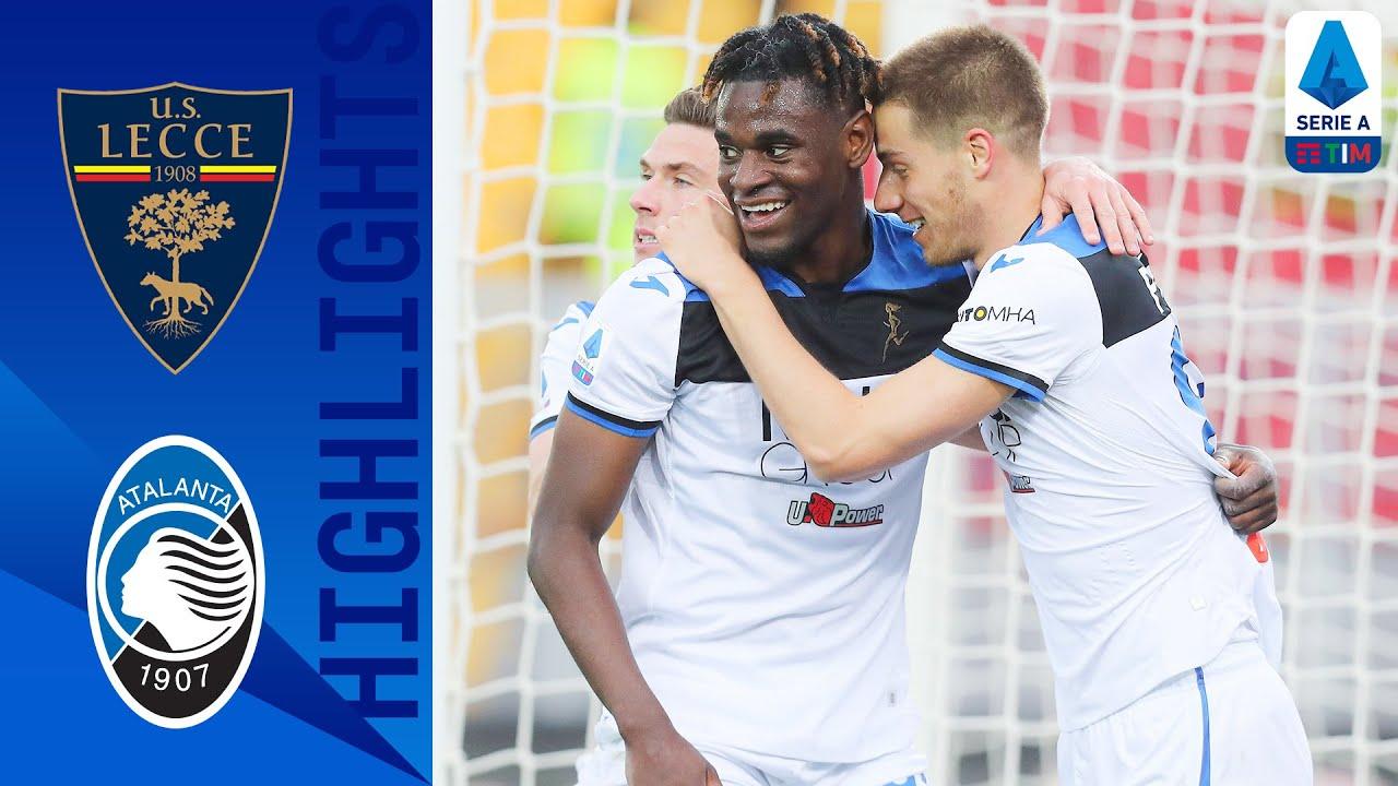 Lecce 2-7 Atalanta | Zapata Scores Hat-trick As Atalanta Put 7 Past Lecce | Serie A TIM