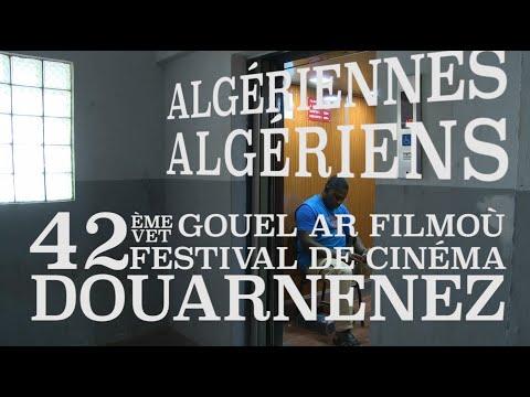 Bande Annonce 42e Festival de Cinéma de Douarnenez - ALGÉRIENNES • ALGÉRIENS