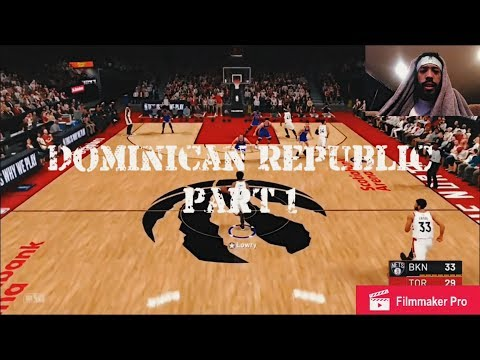 2k19 GAMEPLAY (TORONTO VS. LEGENDARY NETS)!! MY Dominican Republic EXPERIENCE PT. 1