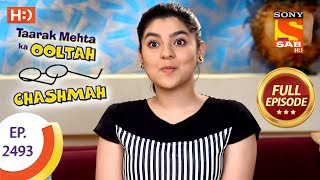 Taarak Mehta Ka Ooltah Chashmah - Ep 2493 - Full Episode - 20th June, 2018