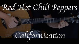 Kelly Valleau - Californication (Red Hot Chili Peppers) - Fingerstyle Guitar