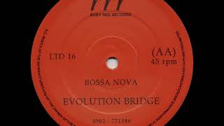 Evolution Bridge   Bossa Nova
