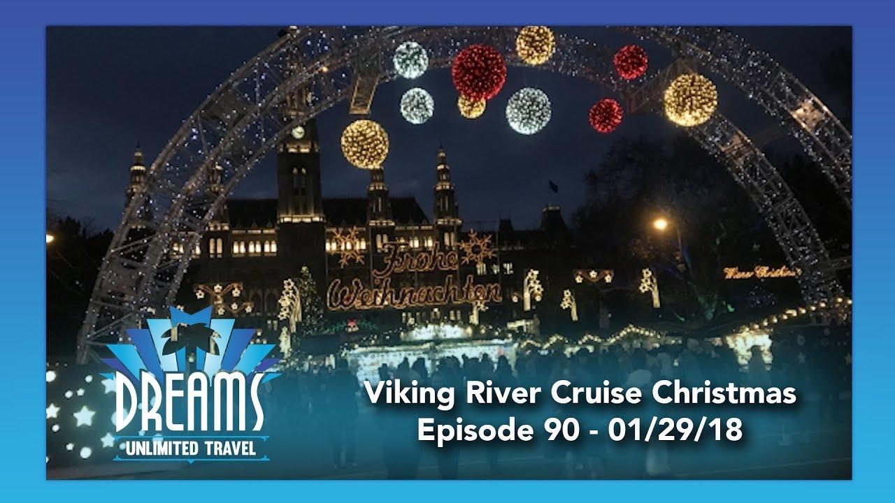 viking river cruise christmas markets part 1 012918 - Viking River Cruise Christmas Market