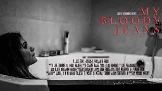 🔞 🔞 नबालिक दूरी बनाए रखें - 🔞 My Bloody Jeans (हिन्दी)  Award Winning Short Film  JAS FiLMS