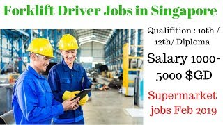 Forklift driver / warehouse jobs in Singapore 2019 // Free visa , House , Food