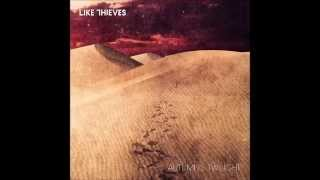 Like Thieves - Ghost In The Machine