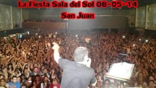 La Fiesta Sala Del Sol 08-05-14 San Juan 1 Parte