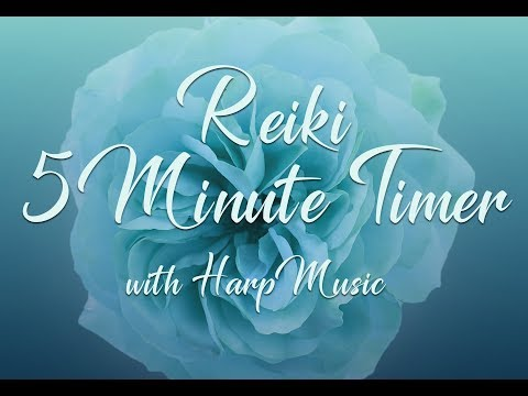 Reiki 5 Minute Timer with Harp Music and 12 x 5 Minute Bell Timers