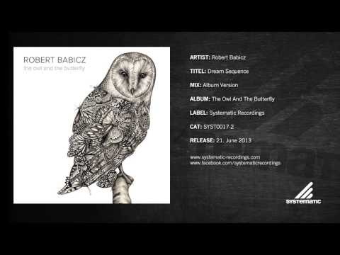 Robert Babicz - Dream Sequence [The Owl and the Butterfly] [Track 02] mp3