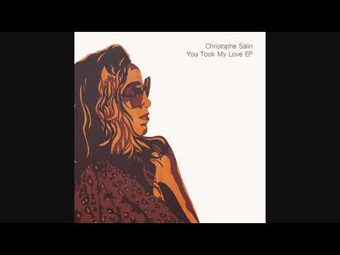 Christophe Salin - You Took My Love (Flabaire Remix) Mp3