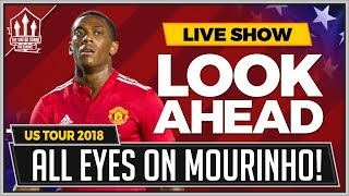 Manchester United vs Club America LIVE Preview US TOUR 2018