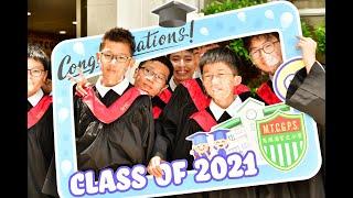 Publication Date: 2021-07-10   Video Title: 2021 MTCGPS 6E graduation