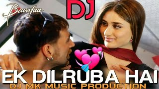 Mera Dil Jis Dil Pe Fida Hai Ek Dilruba Hai DJ mix ( Bewafa)  l 2019 Love Special DJ Song