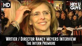 Writer Director Nancy Meyers Premiere Interview - The Intern