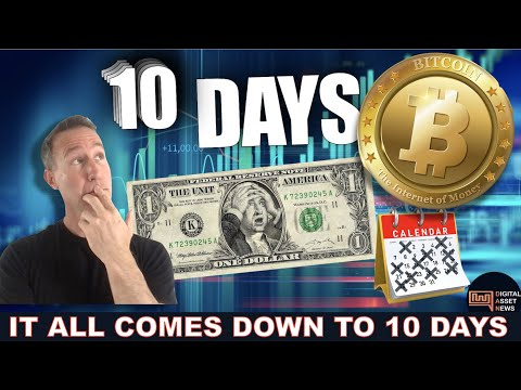 WHY THESE 10 DAYS ARE THE MOST CRITICAL FOR BITCOIN CRYPTO HODL'ers.