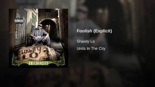Foolish (Explicit)