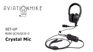 How to setup External Aviation Microphone for BOSE QC35/ QC35 II - AVIATIONMIKE