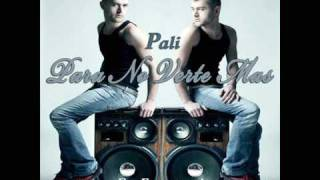 Pali - Para No Verte Mas (Album Version)