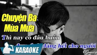 Chuyện Ba Mùa Mưa Karaoke Quang Lập (Tone Nam) - Nhạc Vàng Bolero karaoke