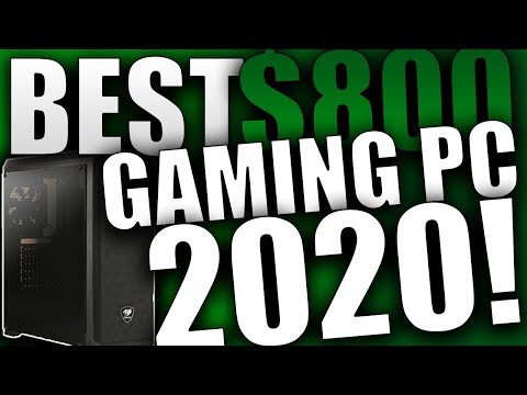Best Gaming PC Under 800 Dollars January 2020 (Plays ALL Games!)