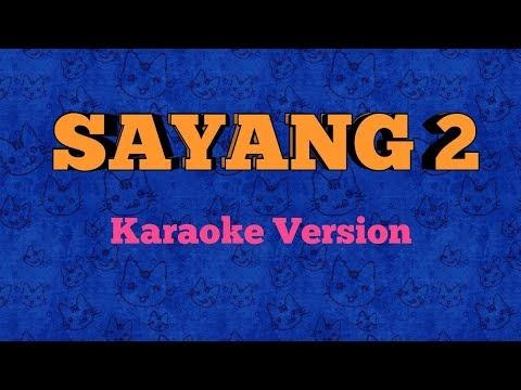 sayang-2--nella-kharisma---karaoke-version