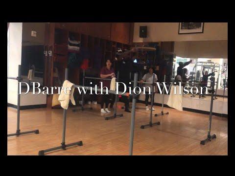 Dbarre Class W/ Dion WIlson